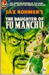 The Daughter of Fu Manchu - Sax Rohmer