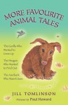 More Favourite Animal Tales - Jill Tomlinson, Paul Howard