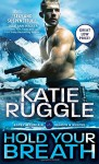 Hold Your Breath (Search and Rescue) - Katie Ruggle