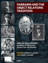 Fairbairn and the Object Relations Tradition - David E Scharff M.D., Graham Clarke