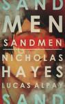 Sandmen - Nicholas Hayes, Lucas Alpay