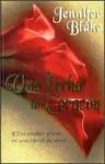 Una flecha al corazón - Jennifer Blake, Ana Mazía