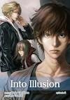 Into Illusion, Episode 2 (Yaoi Novel & Manga) (Yaoi Manga) - Rieko Yoshihara, Ryo Tateishi