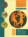 The Humanistic Tradition: Origins of the Humanistic Tradition : The First Civilizations and the Classical Legacy (Lift-The-Flap Knock-Knock Book) - Gloria K. Fiero