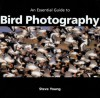 An Essential Guide to Bird Photography - Steve Young