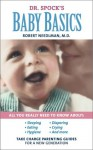 Dr. Spock's Baby Basics: Take Charge Parenting Guides - Robert Needlman
