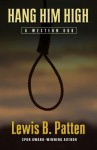 Hang Him High: A Western Duo - Lewis B. Patten