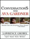 Conversations with Ava Gardner - Lawrence Grobel