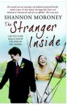 The Stranger Inside: The True Story of the Woman Who Married a Sex Offender - Shannon Moroney