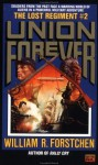 The Union Forever - William R. Forstchen