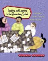 Teaching And Learning In The Elementary School - John Jarolimek, Clifford D. Foster, Richard D. Kellough
