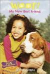 My New Best Friend (Woof!) - Wendy Loggia