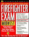 Firefighter Exam: Midwest: The Complete Preparation Guide - Learning Express LLC