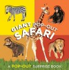 Giant Pop-Out Safari - Chronicle Books