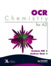 OCR Chemistry for A2 Student's Book - Graham Hill, Andrew Hunt