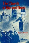 The Church in War and Peace - Stephen L. Richards