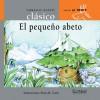 El pequeno abeto (Caballo alado clasicos-Al trote) (Spanish Edition) - Combel Editorial, Rosa M. Curto