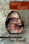 Mercy Island: New and Selected Poems by Ren Powell - Ren Powell, Elizabeth Adams