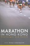 Marathon in Hong Kong: Challenges and Health - Ben Fong
