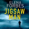 The Jigsaw Man - Elena Forbes, Ric Jerrom