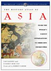 The History Atlas of Asia: From the World's Oldest Civilizations to Emerging Superpower (History Atlas Series) - Ian Barnes, Robert Hudson, Bhikhu C. Parekh