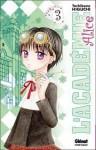L'Académie Alice, tome 3 - Tachibana Higuchi