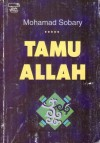 Tamu Allah - Mohamad Sobary