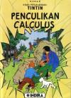 Penculikan Calculus (L'Affaire Tournesol, Kisah Petualangan Tintin) - Hergé