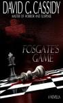 Fosgate's Game - David C. Cassidy, David C. Cassidy