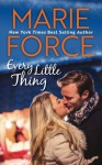 Every Little Thing (The Butler, Vermont Series) (Volume 1) - Marie Force