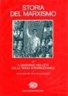 Storia del marxismo. Vol. 3.2: Il marxismo nell'Età della Terza Internazionale. Dalla crisi del '29 al XX Congresso - Eric J. Hobsbawm