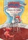 Choco en Lala (Spikkel en Spekkie) - Marc de Bel