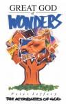 Great God Of Wonders - Peter Jeffrey