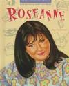 Roseanne (Overcoming Adversity) - Ann Gaines, James Scott Brady