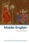 Oxford Twenty-First Century Approaches to Literature: Middle English - Paul Strohm