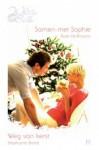 Samen met Sophie / Weg van kerst - Kate Hoffmann, Stephanie Bond, Annemarie de Vries