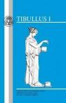 Tibullus: Elegies I - Paul Murgatroyd