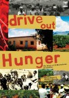 Drive Out Hunger - Robert Berold, J. J. Machobane, James J. Machobane, Thabo TE Pitso
