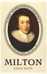 Milton: Poet, Pamphleteer And Patriot - Anna Beer