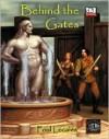 Behind the Gates - Bret Boyd, Becky Glenn, Charles W., III Plemons