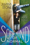 Some Kind of Normal - Juliana Stone