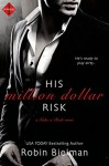 His Million Dollar Risk (Entangled Indulgence) (Take a Risk) - Robin Bielman