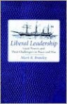 Liberal Leadership - Mark R. Brawley