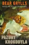 Pazury krokodyla - Bear Grylls
