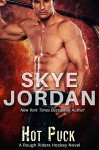Hot Puck (A Rough Riders Hockey Novel Book 2) - Skye Jordan, Joan Swan