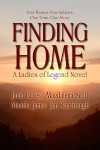 Finding Home - Janet Eaves, Magdalena Scott, Maddie James, J. Scarbrough