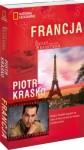 Francja. Świat według reportera - Piotr Kraśko