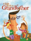 A Little Book for Grandfather - Andrews McMeel Publishing