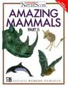 Amazing Mammals, Volume 2 - Sandra Stotsky, National Wildlife Federation