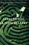 La festa di Larry - Carol Shields, Raffaella Belletti